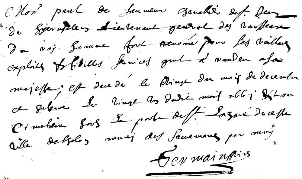 """Son acte de décès : """"Monsr Paul de Saumeur, chevallier de St Jean de Jerusalem, lieutenant général des vaisseaux du roy, homme fort renomé pour les vaillants exploits et fidelles services quil a randeu a sa majesté ; est decedé le vingt du mois de decembre et enterre le vingt un dudit mois 1667 au cimetiere sous la porte de St Lazare de cette ville de Tholon, muny des sacrements, par moy."""""""