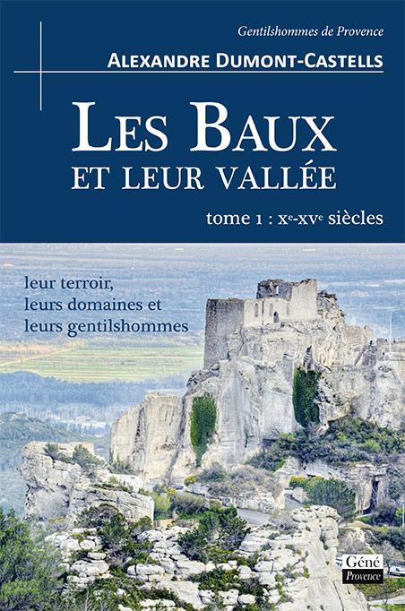 Les Baux et leur Vallée